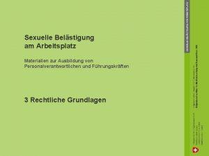 Sexuelle Belstigung am Arbeitsplatz Materialien zur Ausbildung von