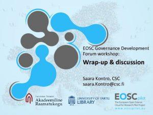 EOSC Governance Development Forum workshop Wrapup discussion Saara