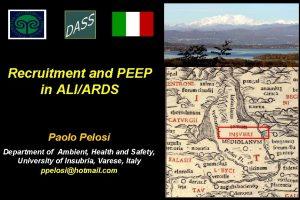 Recruitment and PEEP in ALIARDS Paolo Pelosi Department