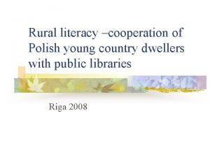 Rural literacy cooperation of Polish young country dwellers