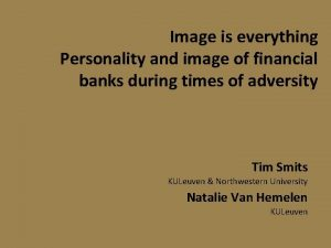 Image is everything Personality and image of financial