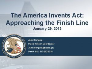 The America Invents Act Approaching the Finish Line