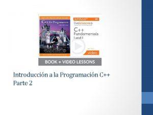 Introduccin a la Programacin C Parte 2 Introduccin