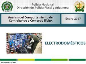 Polica Nacional Direccin de Polica Fiscal y Aduanera