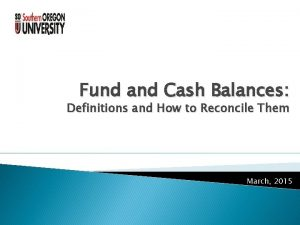 Fund and Cash Balances Definitions and How to