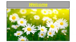 Welcome INTRODUCTOIN Class six to ten Subject English