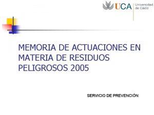 MEMORIA DE ACTUACIONES EN MATERIA DE RESIDUOS PELIGROSOS
