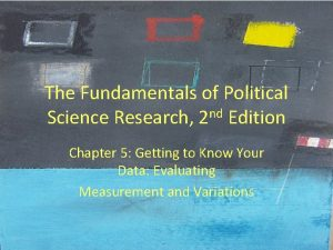 The Fundamentals of Political Science Research 2 nd