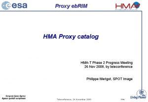 Proxy eb RIM HMA Proxy catalog HMAT Phase