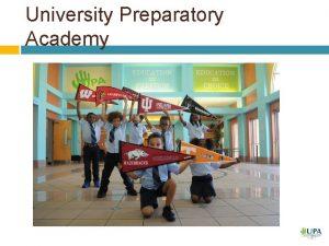 University Preparatory Academy Leadership Team Mr Richard Ledgister