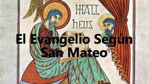 El Evangelio Segn San Mateo Algunos Comentarios Biblia