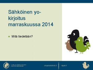 Shkinen yokirjoitus marraskuussa 2014 Mit tiedetn ylioppilastutkinto fi