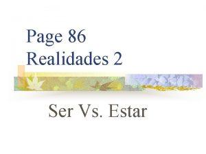 Page 86 Realidades 2 Ser Vs Estar SER