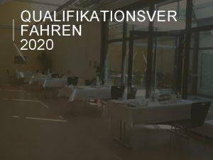 QUALIFIKATIONSVER FAHREN 2020 Das Aufgebot wird 6 Wochen