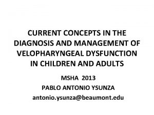 CURRENT CONCEPTS IN THE DIAGNOSIS AND MANAGEMENT OF