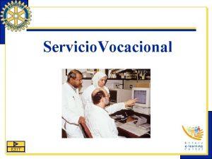 Servicio Vocacional EXIT Servicio Vocacional es una de