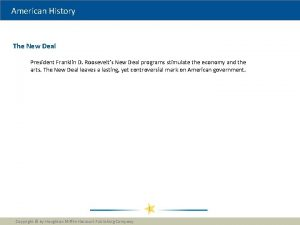 American History The New Deal President Franklin D