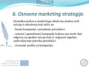 6 Osnovne marketing strategije Strateka analiza u marketingu