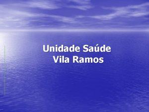 Unidade Sade Vila Ramos UBS Vila Ramos Gesto