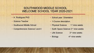 SOUTHWOOD MIDDLE SCHOOL WELCOME SCHOOL YEAR 2020 2021
