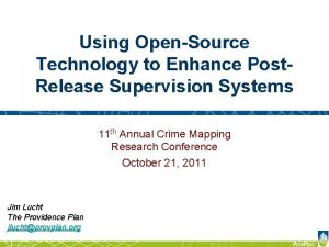 Using OpenSource Technology to Enhance Post Release Supervision