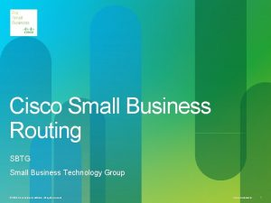 Cisco Small Business Routing SBTG Small Business Technology