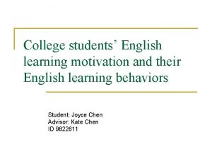 College students English learning motivation and their English