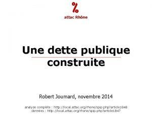 attac Rhne Une dette publique construite Robert Joumard