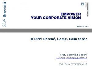 Il PPP Perch Come Cosa fare Prof Veronica