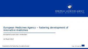 European Medicines Agency fostering development of innovative medicines