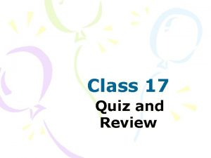 Class 17 Quiz and Review Todays missions Quiz