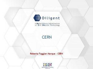 CERN Roberta Faggian Marque CERN What is CERN