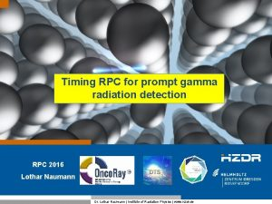 Timing RPC for prompt gamma radiation detection RPC