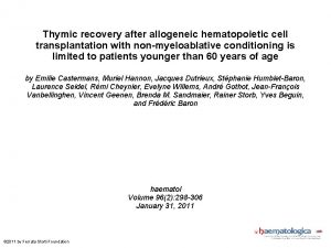 Thymic recovery after allogeneic hematopoietic cell transplantation with