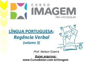 LNGUA PORTUGUESA Regncia Verbal volume 3 Prof Nelson