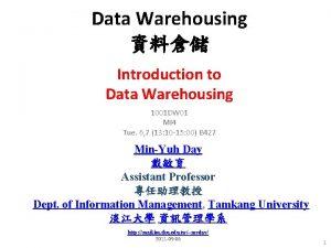 Data Warehousing Introduction to Data Warehousing 1001 DW