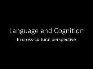 Language and Cognition In crosscultural perspective SapirWhorf hypothesis
