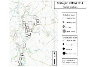 Shillington 2013 2014 Test pit locations Disturbed levels