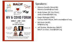 Speakers Monica Gandhi Ward 86 Monica Gandhiucsf edu