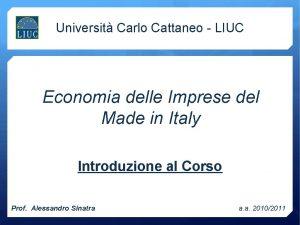 Universit Carlo Cattaneo LIUC Economia delle Imprese del