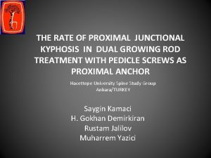 THE RATE OF PROXIMAL JUNCTIONAL KYPHOSIS IN DUAL