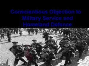 Conscientious Objection to Military Service and Homeland Defence