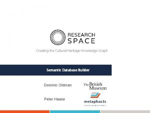 Creating the Cultural Heritage Knowledge Graph Semantic Database