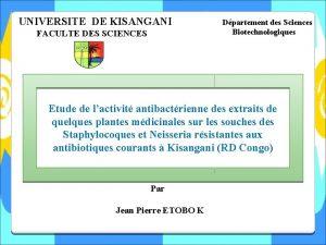 UNIVERSITE DE KISANGANI FACULTE DES SCIENCES Dpartement des