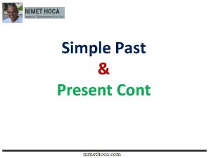 Simple Past Present Cont Simple Past Tense Kullanm