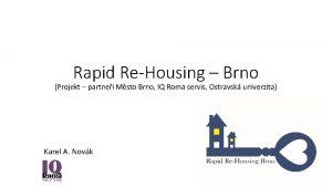 Rapid ReHousing Brno Projekt partnei Msto Brno IQ