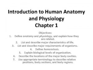 Introduction to Human Anatomy and Physiology Chapter 1