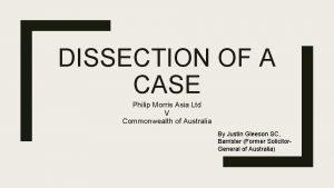 DISSECTION OF A CASE Philip Morris Asia Ltd