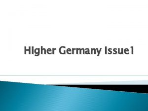 Higher Germany Issue 1 Issue 1 An evaluation