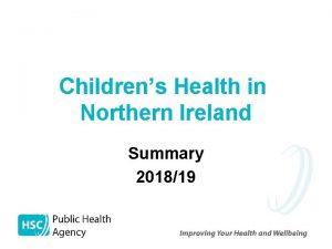 Childrens Health in Northern Ireland Summary 201819 Mothers